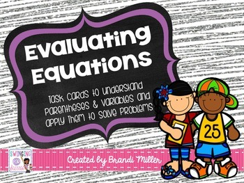 Evaluating Equations Task Cards
