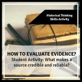 Evaluating Evidence: What makes historical sources credibl