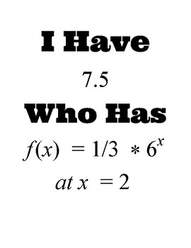 """Evaluating Exponential Functions """"I Have Who Has"""" Activity"""