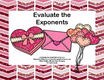 Evaluating Exponents -32 Task Cards -Valentine's Day
