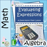 Evaluating Expressions: A Stand-Alone Math Lesson in Algebra
