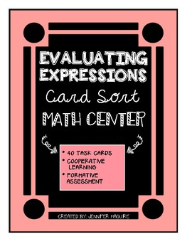 Evaluating Expressions - Card Sort MATH CENTER