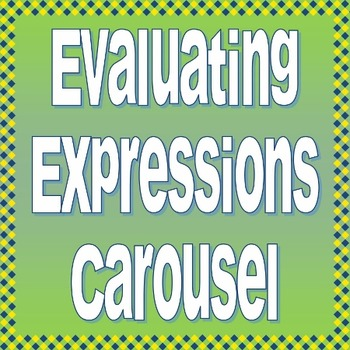 Evaluating Expressions Carousel