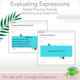 Evaluating Expressions Digital Practice Activity for Googl