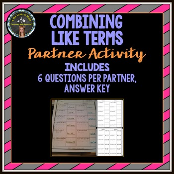 Combining Like Terms: Partner Activity