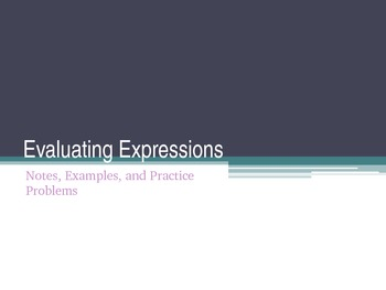 Evaluating Expressions - Practice