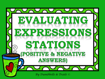 Evaluating Expressions Stations (Positive/Negative Numbers)
