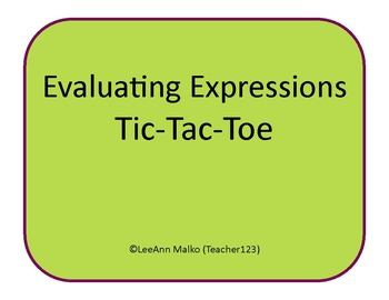 Evaluating Expressions Tic-Tac-Toe