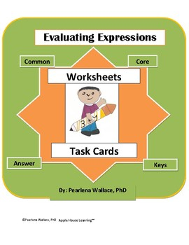 Evaluating Expressions  Worksheets and Task Cards - Algebra 1