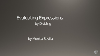Evaluating Expressions by Dividing Powerpoint