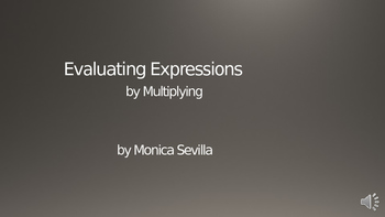 Evaluating Expressions by Multiplying Powerpoint