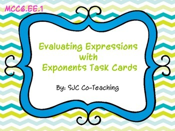 Evaluating Expressions with Exponents Task Cards