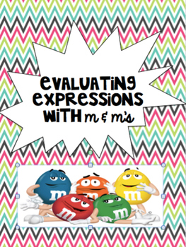 Evaluating Expressions with M & M's