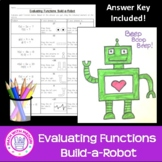 Evaluating Function Notation Build a Robot Drawing/Colorin