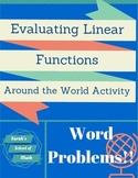 Evaluating Linear Functions Around the World Activity-Word Problems!