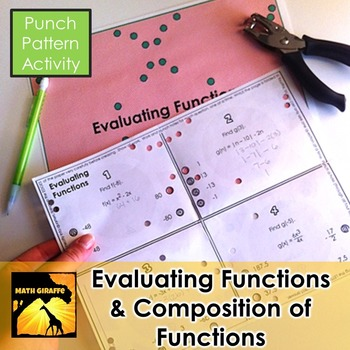 Evaluating Functions & Composition of Functions - Punch Pattern Activities