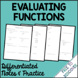 Evaluating Functions Notes and Practice (Differentiated)
