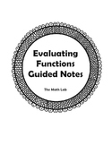 Evaluating Functions Guided Notes