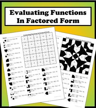 Evaluating Quadratic Functions In Factored Form Color Worksheet
