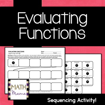 Evaluating Functions Sequencing Activity