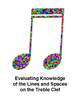 Evaluating Knowledge of the Lines and Spaces on the Treble Clef