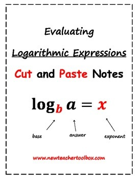 Evaluating Logarithmic Expressions - Unscrambled Cut and Paste Notes
