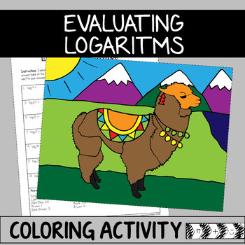 Evaluating Logarithms Coloring Activity By Melodramathic Tpt