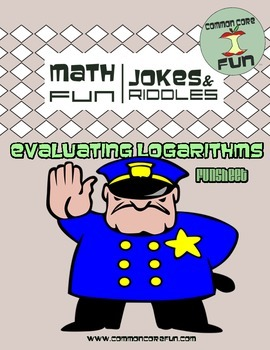 Evaluating Logarithms - Fun Joke Worksheet