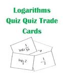 Evaluating Logarithms Quiz Quiz Trade Flash Cards Activity