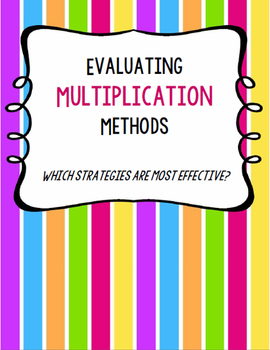 Evaluating Multiplication Strategies