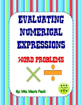 Evaluating Numerical Expression Word Problems/Order of Operations