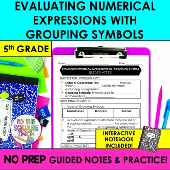 Evaluating Numerical Expressions with Grouping Symbols Notes