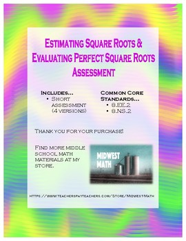 Evaluating Perfect Sq./Estimating Sq. Roots Assessment - 8.EE2/8.NS.2