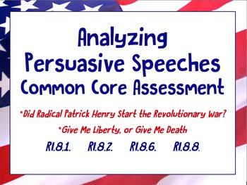 Evaluating Persuasive Speeches Common Core Assessment (RI.8.8.)