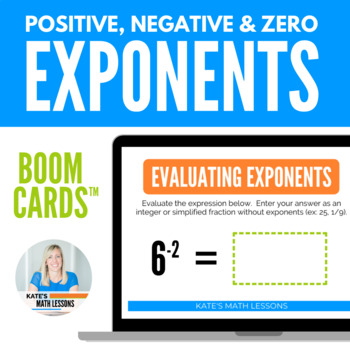 Evaluating Positive, Negative and Zero Exponents Boom Cards (digital task cards)