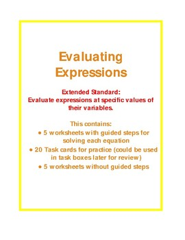 Evaluating Simple Expressions - Extended Standards -- Sixth Grade AAA