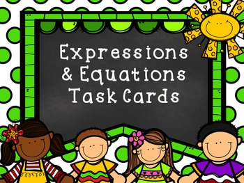 Evaluating, Solving, Simplifying, & Writing Expressions & Equations Task Cards