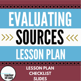 Evaluating Sources Lesson Plan