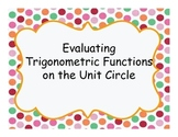 Scavenger Hunt: Evaluating Trigonometric Functions on the Unit Circle
