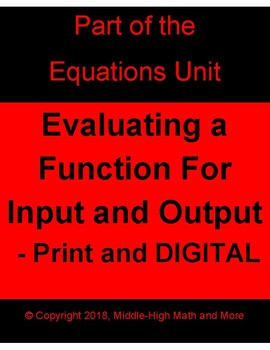 Evaluating a Function for Input and Output - Printable and DIGITAL