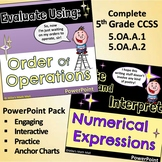 Write and Interpret Numerical Expressions 5th Grade CCSS (PowerPoint Pack)