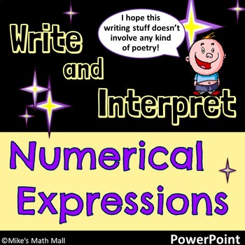 Write and interpret numerical expressions 5th grade
