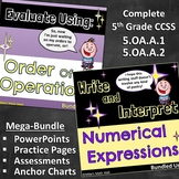 Write and Interpret Numerical Expressions - Complete 5th Grade Mega-Bundle