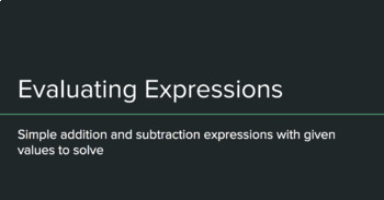 Evaluating simple Expressions Lesson and Practice