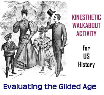 Evaluating the Gilded Age Kinesthetic Activity for US History