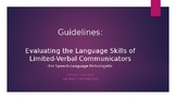 Evaluating the Language Skills of Limited-Verbal Communicators-For SLP's