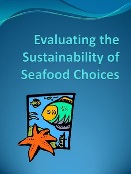 Evaluating the sustainability of seafood