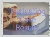 Evaluating what is a good cake