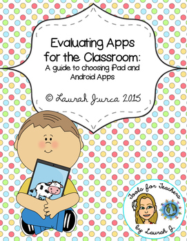 Evaluating Apps for the Classroom: A Guide to Choosing iPa