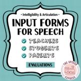 Evaluation Input Forms: Speech Articulation & Intelligibility